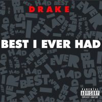 Cover Drake - Best I Ever Had