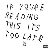 Cover Drake - If You're Reading This It's Too Late