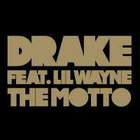 Cover Drake feat. Lil Wayne - The Motto
