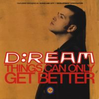 Cover D:Ream - Things Can Only Get Better