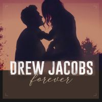 Cover Drew Jacobs - Forever