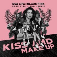 Cover Dua Lipa & Blackpink - Kiss And Make Up