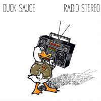 Cover Duck Sauce - Radio Stereo