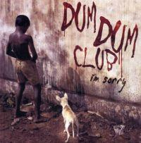 Cover Dum Dum Club - I'm Sorry