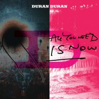 Cover Duran Duran - All You Need Is Now