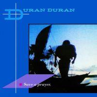Cover Duran Duran - Save A Prayer