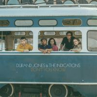 Cover Durand Jones & The Indications feat. Aaron Frazer - Don't You Know