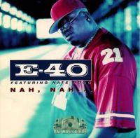 Cover E-40 feat. Nate Dogg - Nah, Nah...