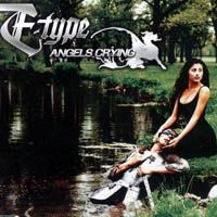 Cover E-Type - Angels Crying