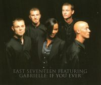 Cover East Seventeen feat. Gabrielle - If You Ever