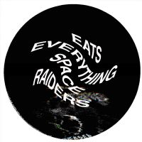 Cover Eats Everything - Space Raiders
