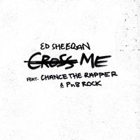 Cover Ed Sheeran feat. Chance The Rapper & PnB Rock - Cross Me