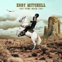 Cover Eddy Mitchell - Come Back