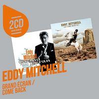 Cover Eddy Mitchell - Grand Écran + Come Back