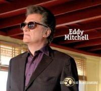 Cover Eddy Mitchell - Les 50 plus belles chansons