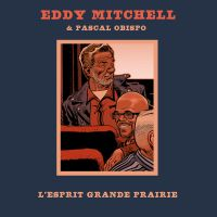 Cover Eddy Mitchell & Pascal Obispo - L'esprit grande prairie