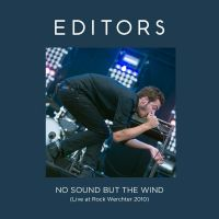 Cover Editors - No Sound But The Wind (Live At Rock Werchter 2010)