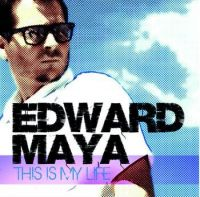 Cover Edward Maya - This Is My Life