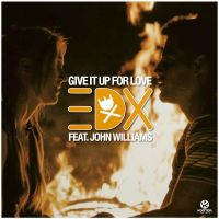 Cover EDX feat. John Williams - Give It Up For Love