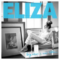 Cover Eliza Doolittle - Big When I Was Little