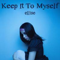 Cover Ellise - Keep It To Myself