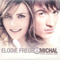 Cover Élodie Frégé & Michal - Viens jusqu'à moi