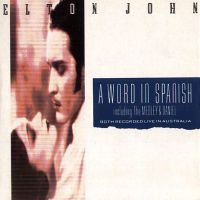 Cover Elton John - A Word In Spanish