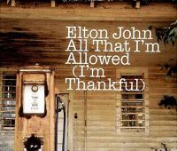 Cover Elton John - All That I'm Allowed (I'm Thankful)