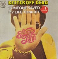 Cover Elton John - Better Off Dead
