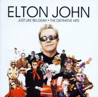 Cover Elton John - Just Like Belgium - The Definitive Hits
