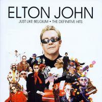 Cover Elton John - Just Like Belgium - The Definitive Hits