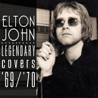 Cover Elton John - Legendary Covers '69 / '70
