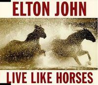 Cover Elton John - Live Like Horses