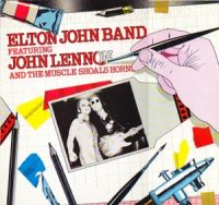 Cover Elton John Band feat. John Lennon And The Muscle Shoals Horns - Elton John Band featuring John Lennon And The Muscle Shoals Horns