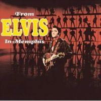 Cover Elvis Presley - From Elvis In Memphis