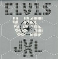 Cover Elvis Presley vs. JXL - A Little Less Conversation