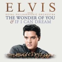 Cover Elvis with The Royal Philharmonic Orchestra - The Wonder Of You & If I Can Dream