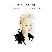 Cover Emeli Sandé - Live At The Royal Albert Hall