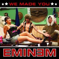 Cover Eminem - We Made You