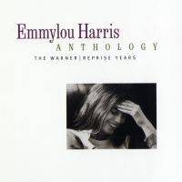 Cover Emmylou Harris - Anthology: The Warner/Reprise Years