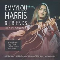 Cover Emmylou Harris & Friends - Live In Concert
