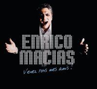 Cover Enrico Macias - Venez tous mes amis!