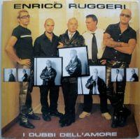 Cover Enrico Ruggeri - I dubbi dell'amore