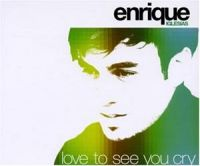 Cover Enrique Iglesias - Love To See You Cry