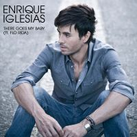 Cover Enrique Iglesias feat. Flo Rida - There Goes My Baby