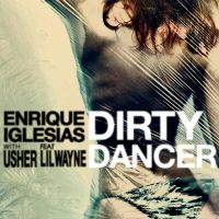 Cover Enrique Iglesias feat. Usher & Lil Wayne - Dirty Dancer