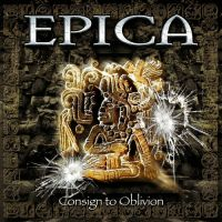 Cover Epica - Consign To Oblivion