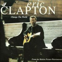 Cover Eric Clapton - Change The World