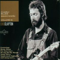 Cover Eric Clapton - Charly - Blues - Masterworks - Volume 15