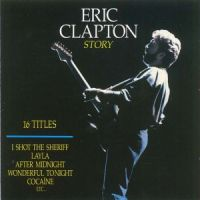 Cover Eric Clapton - Eric Clapton Story 1967-1980